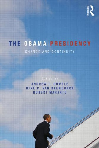 The Obama Presidency: Change and Continuity 9780415887717