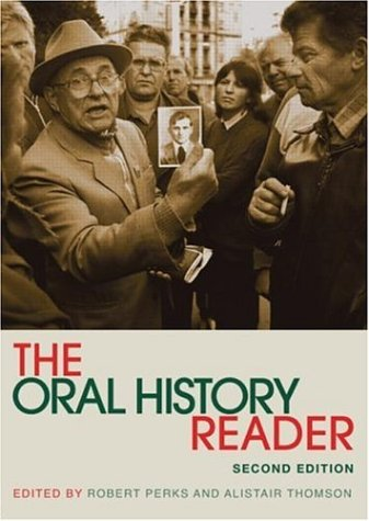 The Oral History Reader 9780415343039