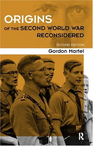 Origins of the Second World War Reconsidered - 2nd Edition