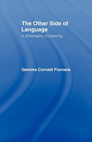 The Other Side of Language 9780415049276