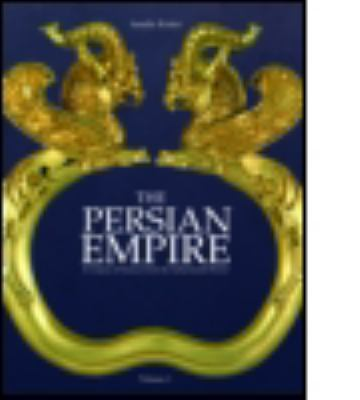 The Persian Empire: A Corpus of Sources from the Achaemenid Period 9780415436281