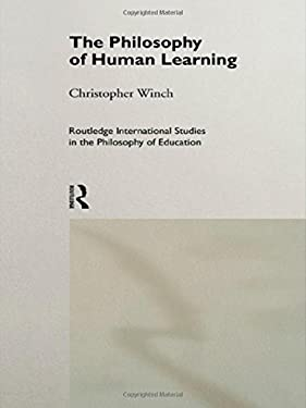 The Philosophy of Human Learning 9780415161909