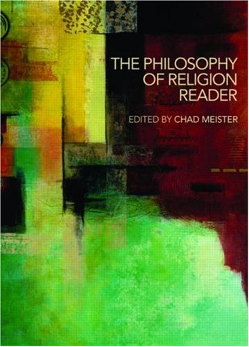The Philosophy of Religion Reader 9780415408912