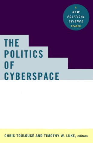 The Politics of Cyberspace 9780415921671