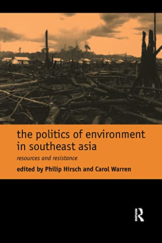The Politics of Environment in Southeast Asia 9780415172998