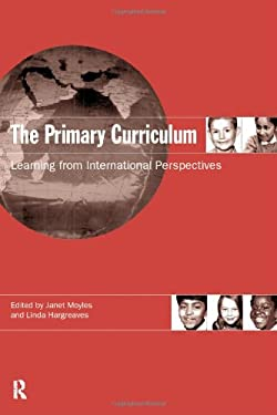 The Primary Curriculum: Learning from International Perspectives 9780415158329