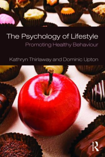 The Psychology of Lifestyle: Promoting Healthy Behaviour 9780415416627