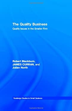 The Quality Business: Quality Issues and Smaller Firms