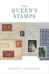 The Queen's Stamps: The Authorised History of the Royal Philatelic Collection 1293253