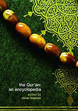The Qur'an: An Encyclopedia 9780415775298