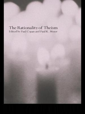 The Rationality of Theism 9780415263320