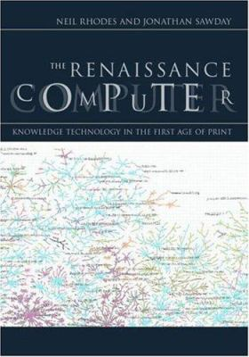 The Renaissance Computer: Knowledge Technology in the First Age of Print 9780415220644