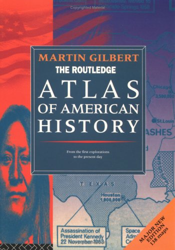 The Routledge Atlas of American History 9780415136242