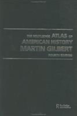 The Routledge Atlas of American History 9780415281515