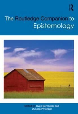 The Routledge Companion to Epistemology 9780415962193