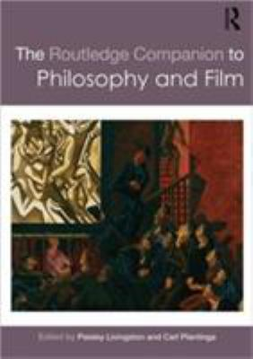 The Routledge Companion to Philosophy and Film 9780415493949