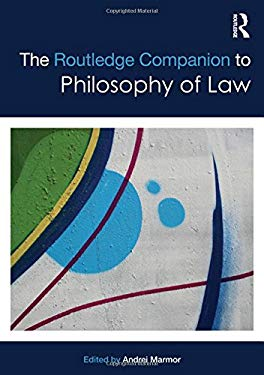 The Routledge Companion to Philosophy of Law 9780415878180