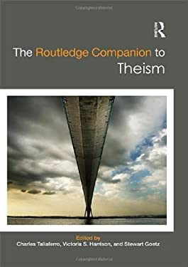The Routledge Companion to Theism 9780415881647