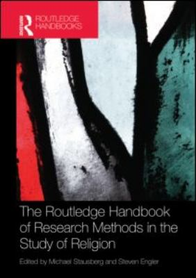 The Routledge Handbook of Research Methods in the Study of Religion 9780415559201
