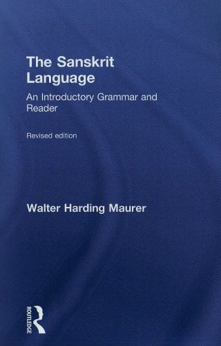 The Sanskrit Language: An Introductory Grammar and Reader