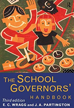 The School Governors' Handbook 9780415127073