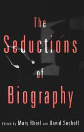 The Seductions of Biography 1337321