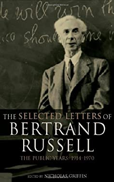 The Selected Letters of Bertrand Russell, Volume 2: The Public Years 1914-1970 9780415249980