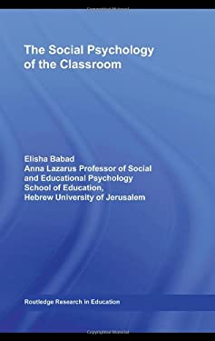 The Social Psychology of the Classroom 9780415999298