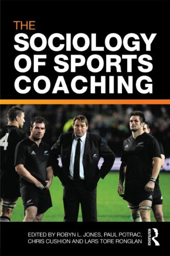 The Sociology of Sports Coaching 9780415560856