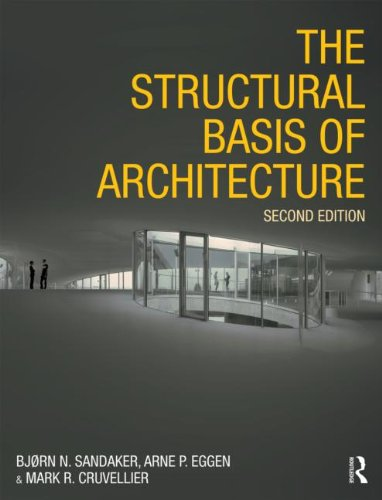 The Structural Basis of Architecture 9780415415477