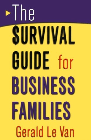 The Survival Guide for Business Families 9780415920865