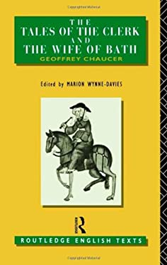 The Tales of the Clerk and the Wife of Bath 9780415001342