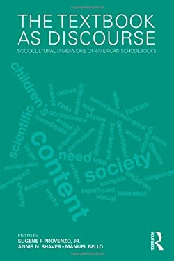 The Textbook as Discourse: Sociocultural Dimensions of American Schoolbooks 9780415886475