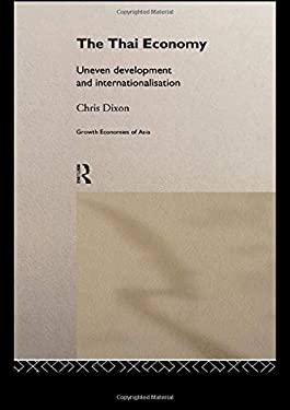 The Thai Economy: Uneven Development and Internationalisation 9780415024426