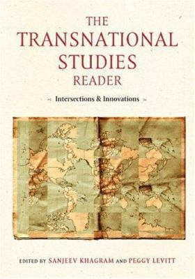 The Transnational Studies Reader: Intersections and Innovations 9780415953733