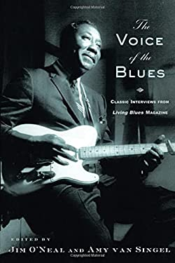 The Voice of the Blues: Classic Interviews from Living Blues Magazine 9780415936545