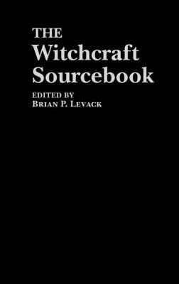 The Witchcraft Sourcebook 9780415195058