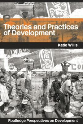 Theories and Practices of Development 9780415300537