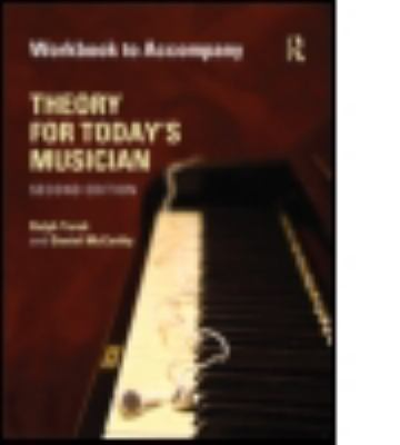 Theory for Today's Musician Workbook 9780415663335