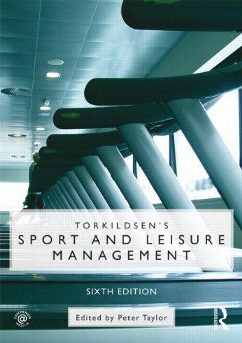 Torkildsen's Sport and Leisure Management 9780415497930