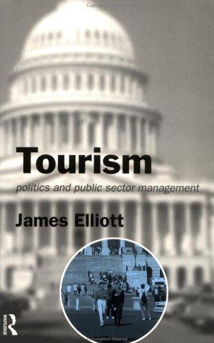Tourism: Politics and Public Sector Management 9780415071581
