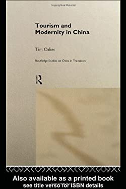 Tourism and Modernity in China 9780415188500