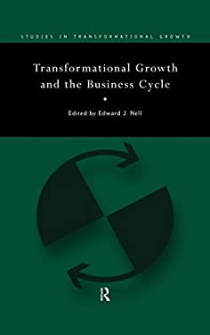 Transformational Growth and the Business Cycle 9780415148559