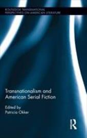 Transnationalism and American Serial Fiction 10246627