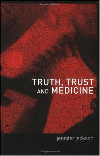 Truth, Trust and Medicine 9780415185486