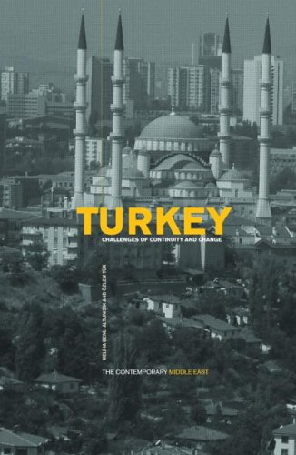 Turkey: Challenges of Continuity and Change 9780415287104