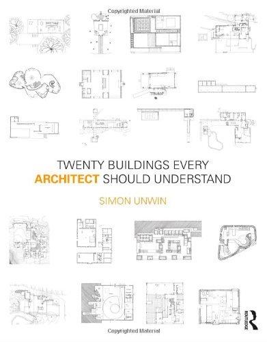 Twenty Buildings Every Architect Should Understand 9780415552523