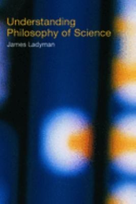 Understanding Philosophy of Science 9780415221573