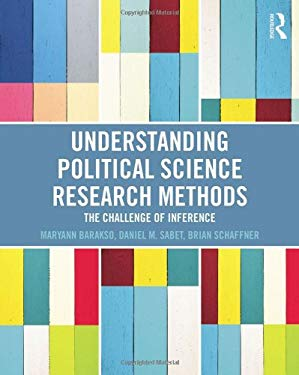 Understanding Political Science Research Methods: The Challenge of Inference 9780415895200
