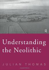 Understanding the Neolithic 1308712